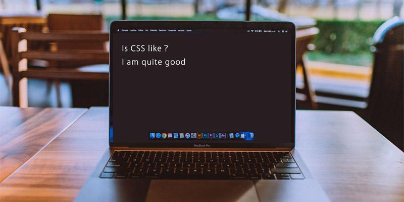 CSSは好きですか
